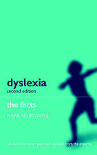 Dyslexia and Other Learning Difficulties: The Facts,GO