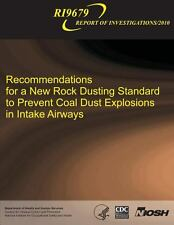 Recommendations for a New Rock Dusting Standard to Prevent Coal Dust...