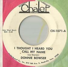 45 Donnie Bowser I Thought I Heard You Call My Name / Tomorrow