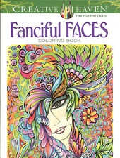 Fanciful Faces - A Creative Haven Adult Coloring Book from Dover Publications