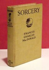 Sorcery by Francis Charles MacDonald - First Edition - 1919