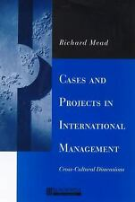 Cases and Projects in International Management : Cross-Cultural Dimensions by...