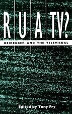 RUATV?: Heidegger and the Televisual