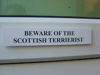 Scottish TERRIERIST Door / Gate Funny Dog Sign