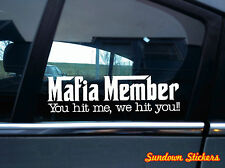 2x 'Mafia Member' Funny Car, Truck bumper / Window slogan stickers, decals