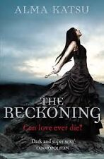 The Reckoning: (Book 2 of the Immortal Trilogy) by Alma Katsu - Large Paperback
