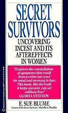 Secret Survivors: Uncovering Incest and Its Aftereffects in Women, E. Sue Blume,