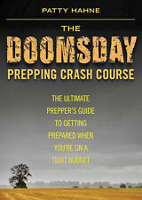 """BOOK - """"THE DOOMSDAY PREPPING CRASH COURSE"""" PREPPING ON A BUDGET, BK285"""