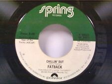 "FATBACK ""CHILLIN OUT / ON THE FLOOR"" 45 NEAR MINT"