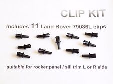 11 NEW ROCKER TRIM CLIPS Land Rover Discovery Range Classic RRC DOOR SILL 79086L