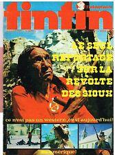B14- Tintin l'Hebdoptimiste N°17 Reportage sur la revolte des Sioux