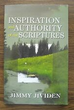 Inspiration and Authority of the Scriptures ~ Jimmy Jividen ~ Church of Christ