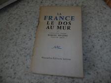 1956.la France le dos au mur.Pellenc Marcel (envoi)
