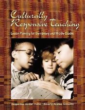 Culturally Responsive Teaching : Lesson Planning for Elementary and Middle...