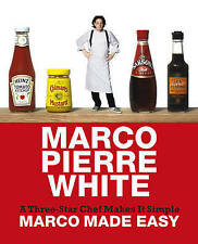 Marco Made Easy: A Three-star Chef Makes it Simple by Marco Pierre White (Har...