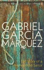 GABRIEL GARCIA MARQUEZ _ THE STORY OF A SHIPWRECKED SAILOR _ NEW _ UK FREEPOST