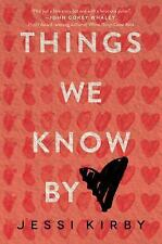 Things We Know by Heart-ExLibrary