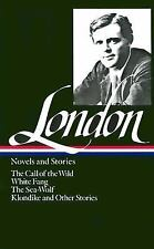 Jack London : Novels and Stories : Call of the Wild / White Fang / The Sea-Wolf