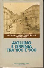 AVELLINO E L'IRPINIA TRA '800 E '900