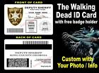 The WALKING DEAD ID Badge / Card Prop {CUSTOM W/ YOUR INFO / PHOTO} ZOMBIE - PVC