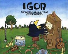 Igor, The Bird Who Couldnt Sing,ACCEPTABLE Book