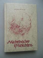 Michelbacher G'schichten 1986 Michelbach