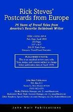 Rick Steves' Postcards from Europe: 25 Years of Travel Tales from America's Fav