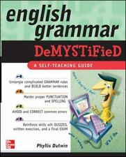 English Grammar Demystified: A Self Teaching Guide-ExLibrary