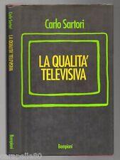 LA QUALITà TELEVISIVA di Carlo Sartori