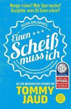 Sean Brummel: Einen Scheiß muss ich von Tommy Jaud (2016, Taschenbuch)