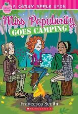 Miss Popularity Goes Camping (Candy Apple)