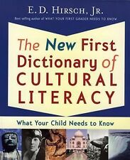The New First Dictionary of Cultural Literacy : What Your Child Needs to Know...