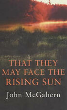 John McGahern  That They May Face the Rising Sun Book