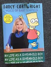 2 Books My Life As a 10-Year-Old Boy by Nancy Cartwright Voice of Bart Simpson +