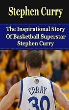 Stephen Curry Unauthorized Biography, Golden State Warriors, NBA Bks.:...