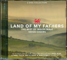 LAND OF MY FATHERS THE BEST OF WELSH MALE VOICE CHOIRS - 2 CD BOX SET