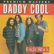 Eagle Rock by Daddy Cool (CD, Feb-2004, BMG (distributor))