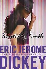 Tempted by Trouble, Dickey, Eric Jerome, Good Book