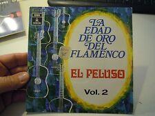 45 GIRI - LA EDAD DE ORO DEL FLAMENCO - EL PELUSO - VOL. 2  LN2