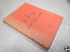 LA BOITE A COULEURS DOCTEUR LUCIEN GRAUX 1938 *