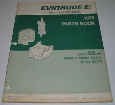 Parts Book Ersatzteilkatalog Evinrude Lark 50 HP Model 50372 50373 Stand 1973