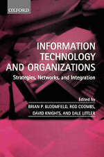 Information Technology and Organizations: Strategies, Networks, and Integration,