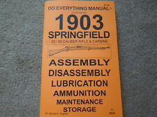 US 1903 Springfield .3006  Rifle and Carbine  Manual 42 pages