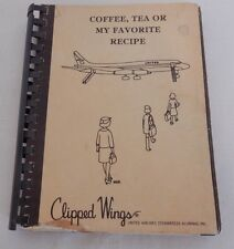 1970's Coffee Tea or My Favorite Recipe Clipped Wings United Airlines Stewardess