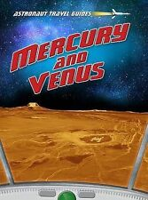 Mercury and Venus (Astronaut Travel Guides),Thomas, Isabel,New Book mon000005629