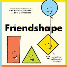 Friendshape by Amy Krouse Rosenthal (2015, Picture Book)