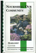 *CUPERTINO CA 2001 NOURISHING OUR COMMUNITY COOK BOOK *MARIANIST CENTER +FRIENDS
