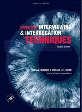 Effective Interviewing and Interrogation Techniques by William L. Fleisher...