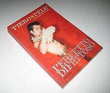 Piero Pelù con Massimo Cotto PERFETTO DIFETTOSO Mondadori 2000 - Litfiba