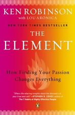 The Element How Finding Your Passion Changes Everything Book By Lou Aronica Pape